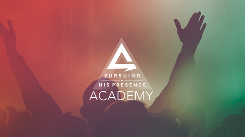 Pursuing His Presence : The Academy