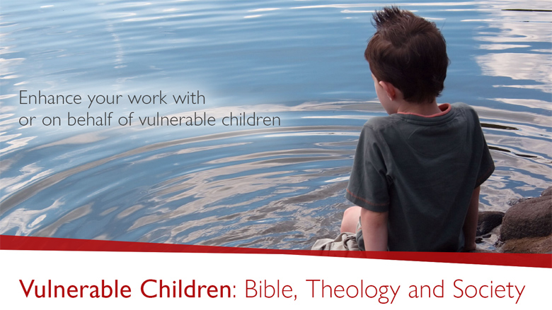 Vulnerable Children: Bible, Theology and Society