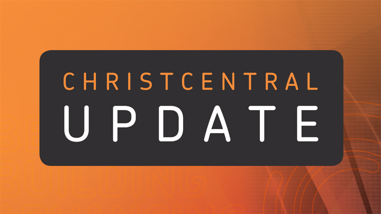 ChristCentral Summer 2018 - Update
