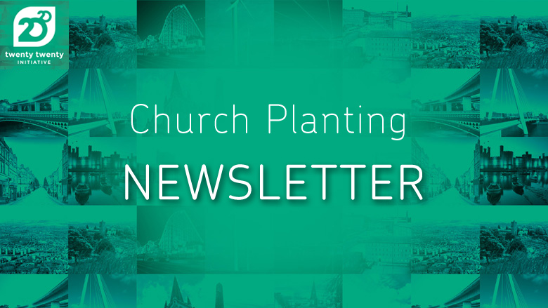 Church Planting Newsletter | Issue 1