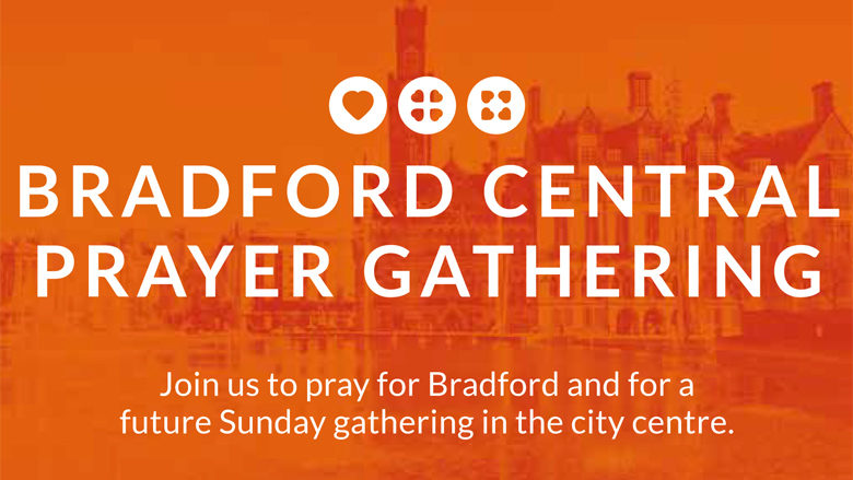 Bradford Central Prayer Gatherings