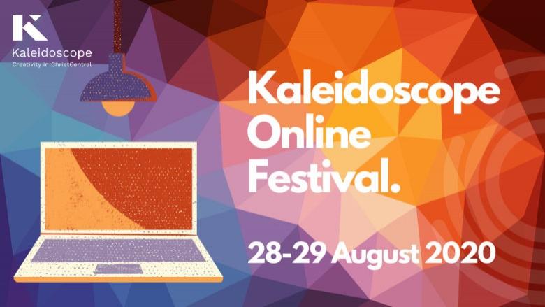 Kaleidoscope Online Festival - 28-29 August 2020