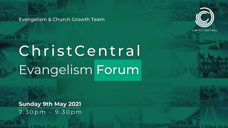 ChristCentral UK: Evangelism Forum
